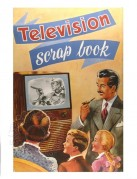 Cover for a 'Television Scrap Book'