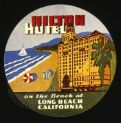 Hilton Hotel, Long Beach, California Luggage Label