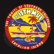 The Isthmus, California Luggage Label