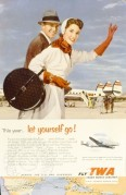 Let yourself go' advert for TWA Airlines